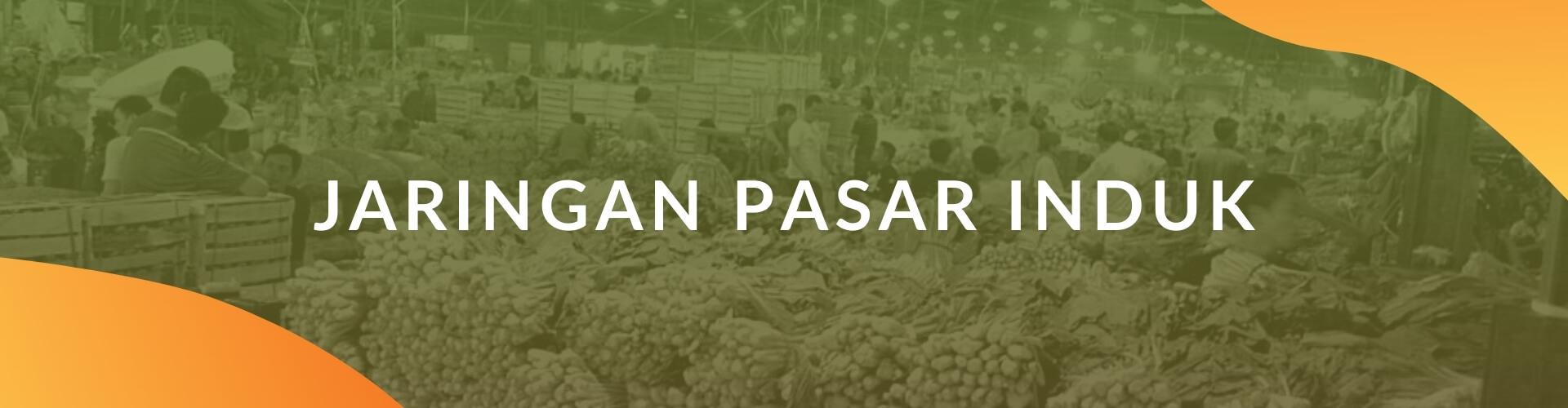 Paskomnas Jaringan Pasar Induk